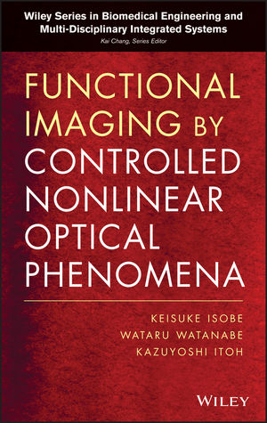 Functional Imaging by Controlled Nonlinear Optical Phenomena