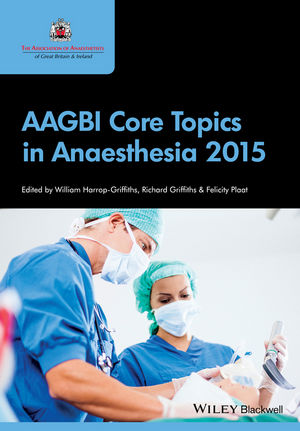 AAGBI Core Topics in Anaesthesia 2015