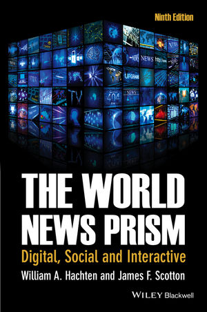 The World News Prism: Digital, Social and Interactive, 9th Edition (1118809076) cover image