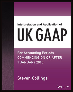 Interpretation and Application of UK GAAP: For Accounting Periods Commencing On or After 1 January 2015