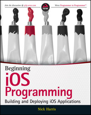 Book Cover Image for Beginning iOS Programming: Building and Deploying iOS Applications