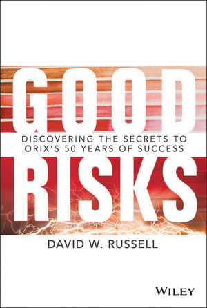 Good Risks: Discovering the Secrets to ORIX
