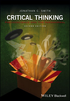 Critical Thinking: Pseudoscience and the Paranormal, Second Edition (1119029376) cover image