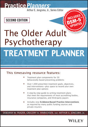The Older Adult Psychotherapy Treatment Planner, with DSM-5 Updates, 2nd Edition (1119063876) cover image