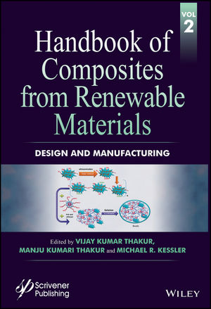 Handbook of Composites from Renewable Materials, Volume 2, Design and Manufacturing (1119224276) cover image
