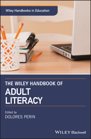 Wiley Handbook of Adult Literacy