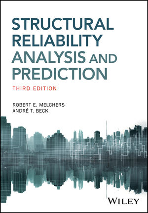 Structural Reliability Analysis and Prediction, 3rd Edition (1119266076) cover image