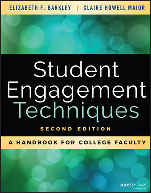 Student Engagement Techniques: A Handbook for College Faculty, 2nd Edition