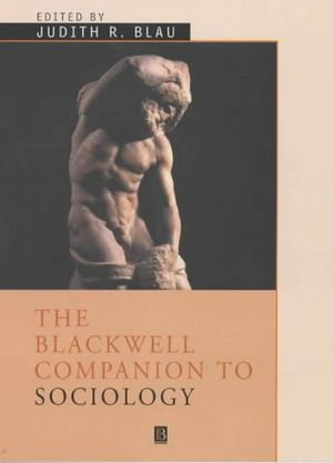 The Blackwell Companion to Sociology (1405122676) cover image