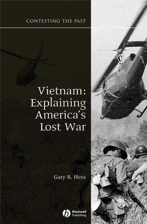 Vietnam: Explaining America's Lost War