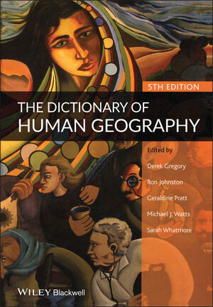 The Dictionary of Human Geography, 5th Edition (1405132876) cover image