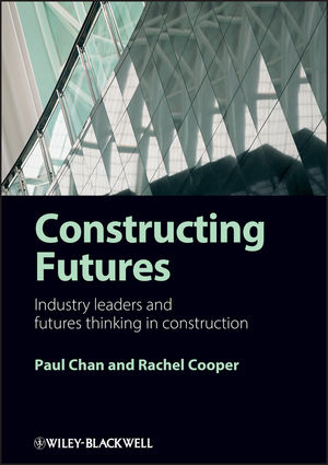 <span class='search-highlight'>Constructing</span> Futures: Industry leaders and futures thinking in <span class='search-highlight'>construction</span>