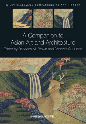 A Companion to Asian Art and Architecture (1405185376) cover image