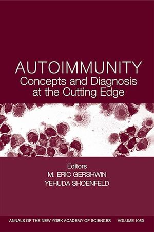 Autoimmunity: Concepts and Diagnosis at the Cutting Edge, Volume 1050 (1573315176) cover image