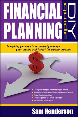 Financial Planning DIY Guide: Everything You Need to Successfully Manage Your Money and Invest for Wealth Creation (1742468276) cover image