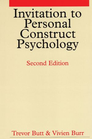 Invitation to Personal Construct Psychology, 2nd Edition