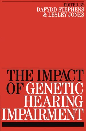 Impact of Genetic Hearing Impairment