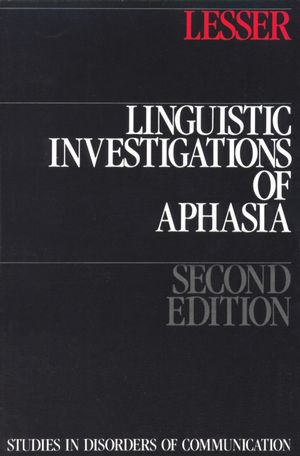 Linguistic Investigations of Aphasia, 2nd Edition