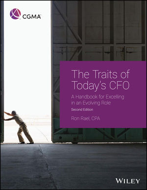 The Traits of Today's CFO: A Handbook for Excelling in an Evolving Role, 2nd Edition