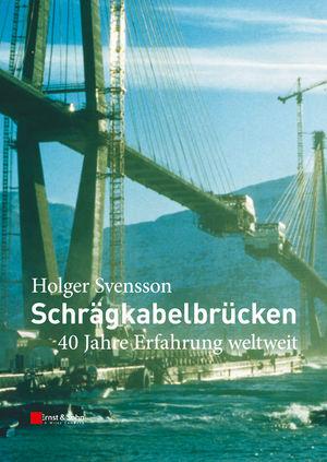 Schrägkabelbrücken: 40 Jahre Erfahrung Weltweit