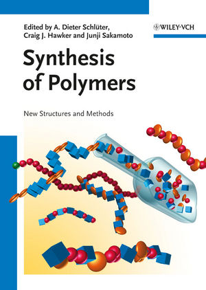 Synthesis of Polymers: New Structures and Methods (3527327576) cover image