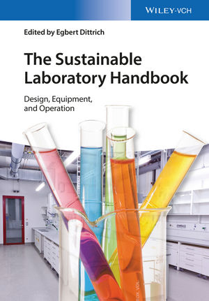 The Sustainable Laboratory Handbook: Design, Equipment, and Operation (3527335676) cover image