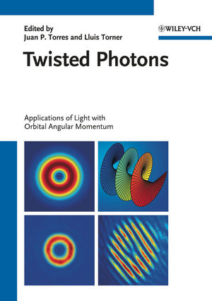 Twisted Photons: Applications of Light with Orbital Angular Momentum (3527409076) cover image
