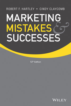 Marketing Mistakes and Successes, 12th Edition (EHEP002876) cover image