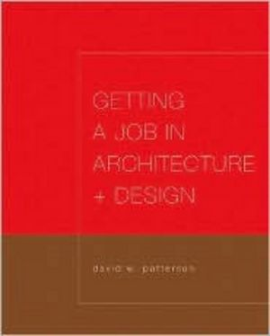 Getting a Job in Architecture and Design