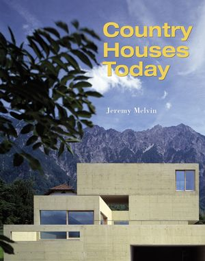 Country Houses Today (0470016477) cover image