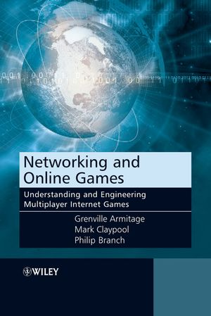 Networking and Online Games: Understanding and Engineering Multiplayer Internet Games (0470018577) cover image