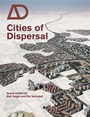 Cities of Dispersal