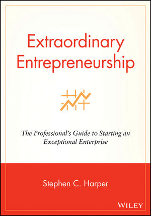 Extraordinary Entrepreneurship: The Professional