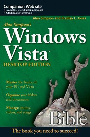 Alan Simpson's Windows Vista Bible, Desktop Edition