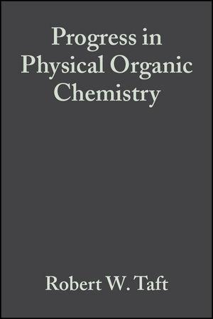 Progress in Physical Organic Chemistry, Volume 17