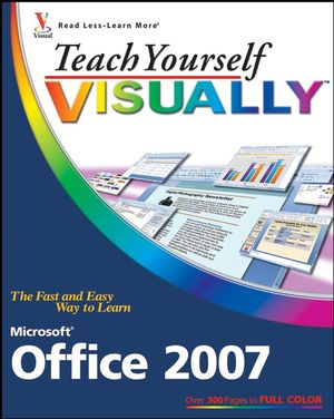 Teach Yourself VISUALLY Microsoft Office 2007 (0470377577) cover image