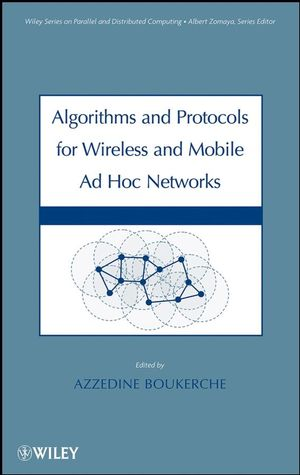 Algorithms and Protocols for Wireless, Mobile Ad Hoc Networks (0470396377) cover image