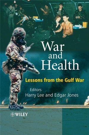 War and Health: Lessons from the Gulf War