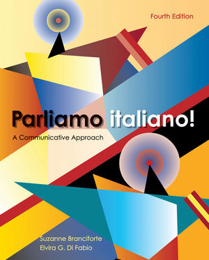 Parliamo italiano!: A Communicative Approach, 4th Edition