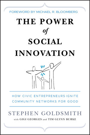 The Power of Social Innovation: How Civic Entrepreneurs Ignite Community Networks for Good (0470604077) cover image