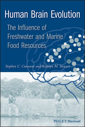 Human Brain Evolution: The Influence of Freshwater and Marine Food Resources (0470609877) cover image