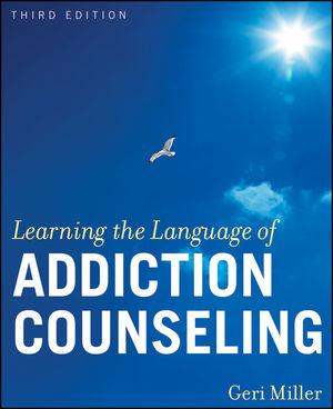 Learning the Language of Addiction Counseling, 3rd Edition (0470634677) cover image