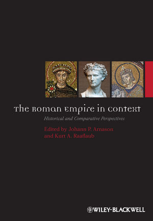 The Roman Empire in Context: Historical and Comparative Perspectives