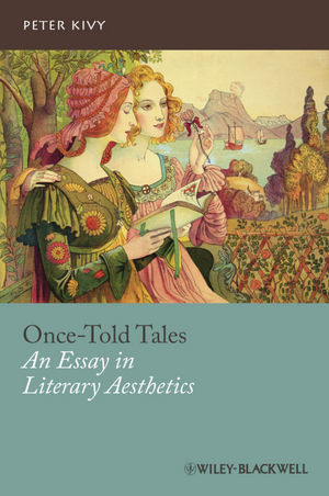 Once-Told Tales: An Essay in Literary Aesthetics (0470657677) cover image