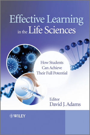 Effective Learning in the Life Sciences: How Students Can Achieve Their Full Potential (0470661577) cover image