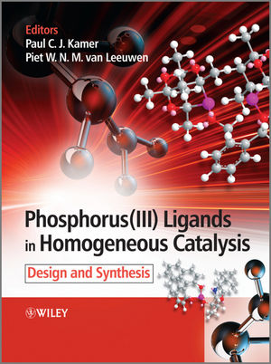 Phosphorus(III)Ligands in Homogeneous Catalysis: Design and Synthesis (0470666277) cover image