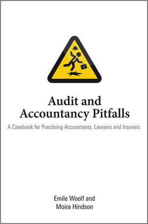 Audit and Accountancy Pitfalls: A Casebook for Practising Accountants, Lawyers and Insurers