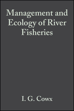 Management and Ecology of River Fisheries (0470695277) cover image