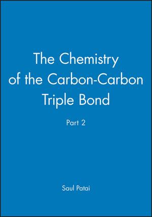 The Chemistry of the Carbon-Carbon Triple Bond, Part 2