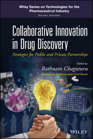 Collaborative Innovation in Drug Discovery: Strategies for Public and Private Partnerships (0470917377) cover image